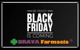Black Friday iscriviti alla Newsletter di Brava Farmacia